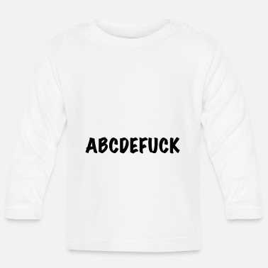 Offensive ABC Alphabet Fuck Fuck off Fuck you 1 - Baby Langarmshirt