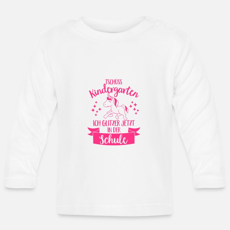 Classroom Baby Clothing - Goodbye kindergarten, I glitter in the school - Baby Longsleeve Shirt white