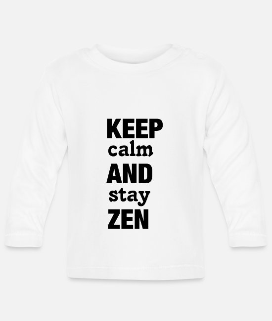 Zen Baby Clothes - Keep Calm and Stay Zen - Baby Longsleeve Shirt white
