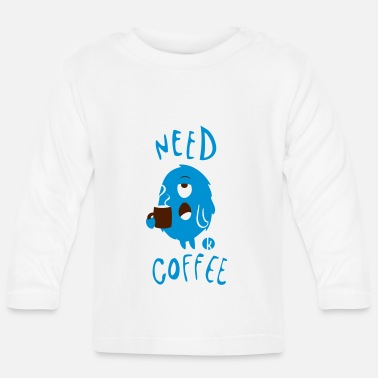 Need Coffee Monster (2c) - Baby Langarmshirt