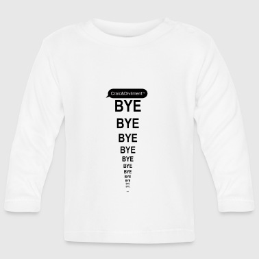 Mammy BYE bye bye ... mobile phone case from C&D - Baby Long Sleeve T-Shirt