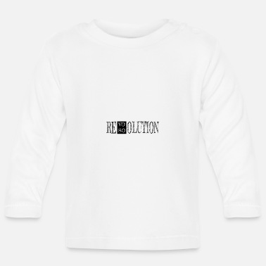 Resolution revolution resolution - Baby Longsleeve Shirt