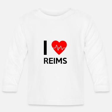 Reims I Love Reims - I Love Reims - Baby Long Sleeve T-Shirt