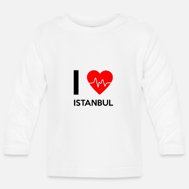 I Love Istanbul I Love Istanbul - I Love Istanbul - Baby Long Sleeve T-Shirt