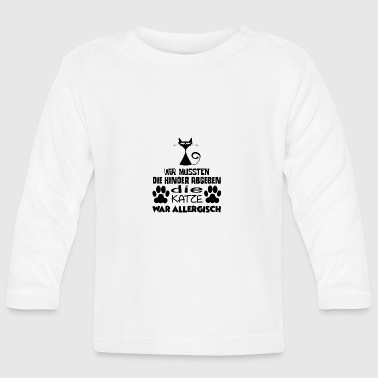 ++ CATS SCENE ++ | The cat was allergic | - Baby Long Sleeve T-Shirt