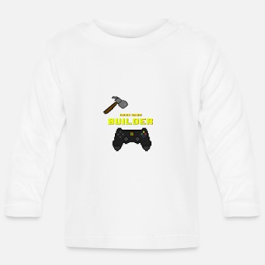 Fallout 4 Video Game Builder! - Baby Long Sleeve T-Shirt