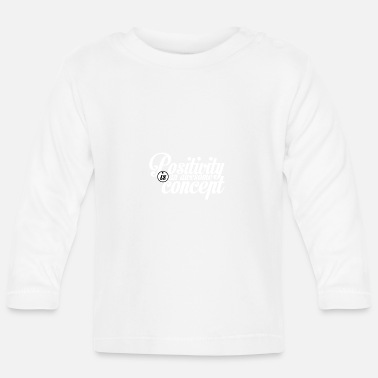 Concept Positivity is an awesome concept - Baby Longsleeve Shirt