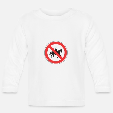 Horseman Road sign no horseman - Baby Long Sleeve T-Shirt