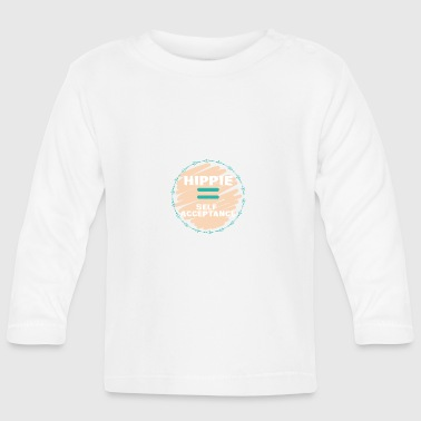 Hippie / Hippies: Hippie = Self Acceptance - Baby Long Sleeve T-Shirt