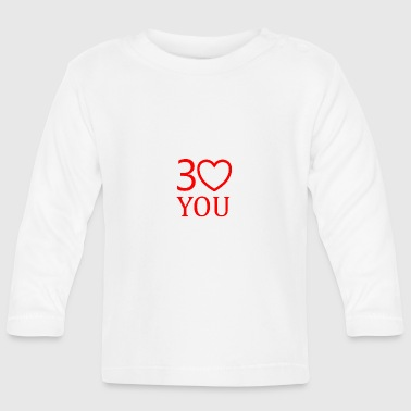 Gift 30th Birthday - Baby Long Sleeve T-Shirt