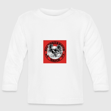 Neighborhood watch - Baby Long Sleeve T-Shirt
