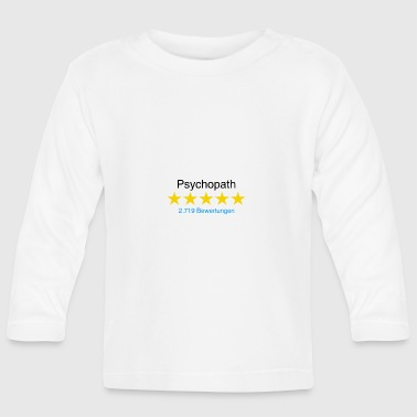 Psychopath with rating - Baby Long Sleeve T-Shirt