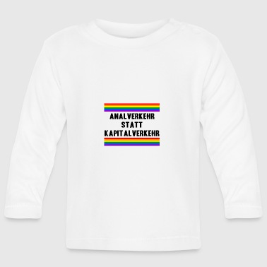 Anal intercourse instead of capital LGBT Gay Pride - Baby Long Sleeve T-Shirt