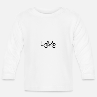 Hobby Bicycle cyclist Hobby passion - Baby Longsleeve Shirt
