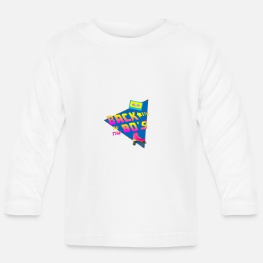 Future Back to the 80s - Baby Longsleeve Shirt