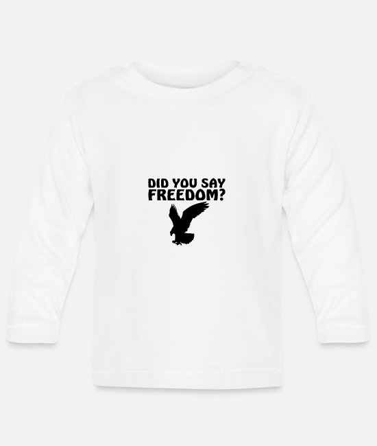 Freedom Fighters Baby Clothes - Has anyone here said freedom? - Baby Longsleeve Shirt white