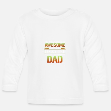 Mors Dag Awesome Dad My Daughter är Awesome presentidé - Långärmad baby T-shirt