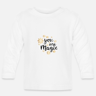 Mágico ERES MAGIC - Camiseta manga larga bebé