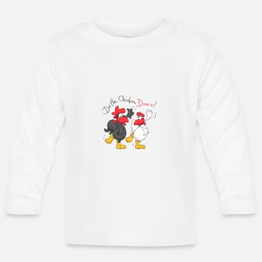 Do the Chicken Dance - Baby Longsleeve Shirt
