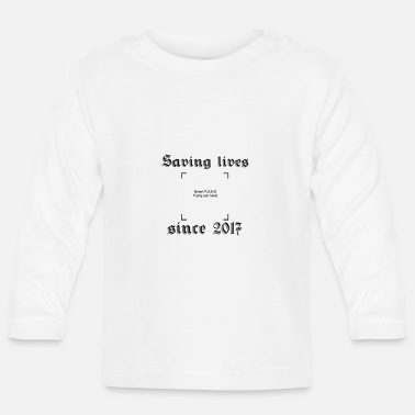 Since Saving lives since 2017 - Långärmad T-shirt baby