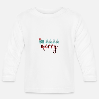 Merry Be Merry - Baby Longsleeve Shirt