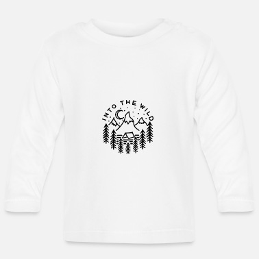Wild Into the wild - Baby Long Sleeve T-Shirt