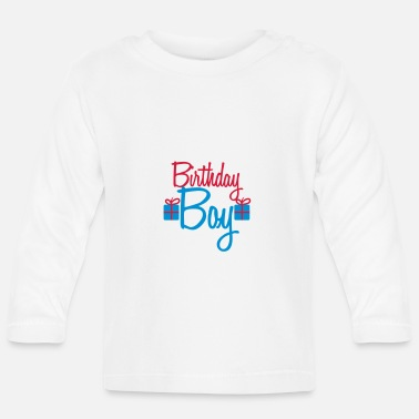 Happy Birthday Happy Birthday Boy - T-shirt manches longues Bébé