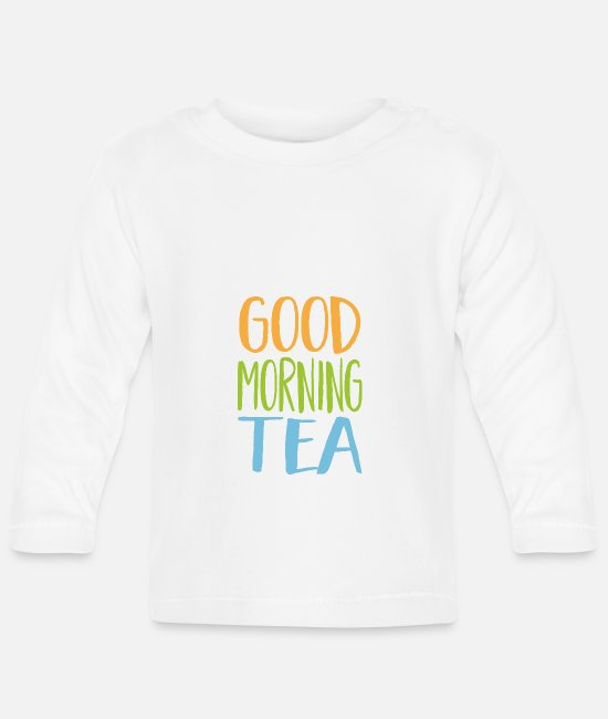 Tea Baby Clothes - In a good mood right in the morning with a funny tea mug - Baby Longsleeve Shirt white