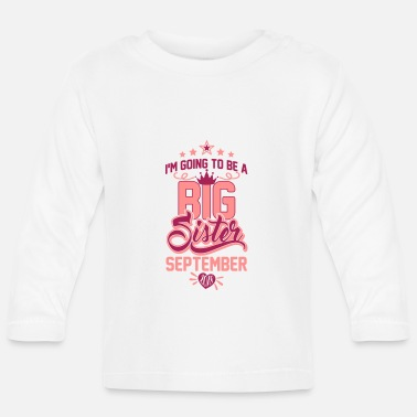 Storasyster I'm going to be a big Sister September 2018 - Baby - Långärmad baby T-shirt
