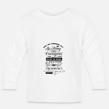 Bible Bible verse, Beautiful saying - Baby Longsleeve Shirt