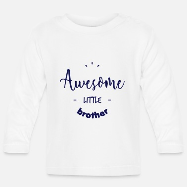 Brother Awesome little Brother - Baby Long Sleeve T-Shirt