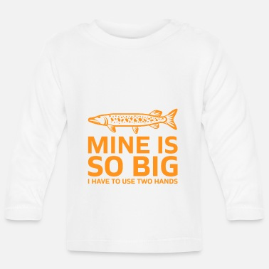 Two Mine is so big I have to use two hands gift - Baby Longsleeve Shirt