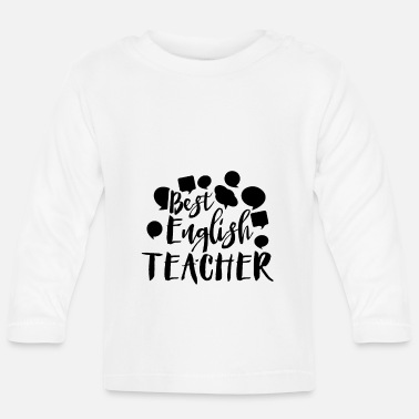 Teaching teaching - Baby Longsleeve Shirt