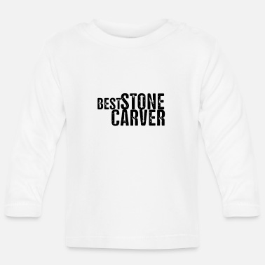 Stones Stone sculptor stonecutter carving stone stone stone - Baby Longsleeve Shirt