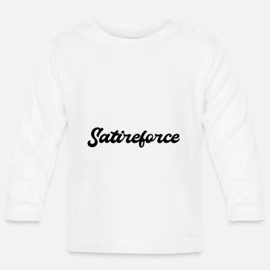 Satire force de satire - T-shirt manches longues Bébé