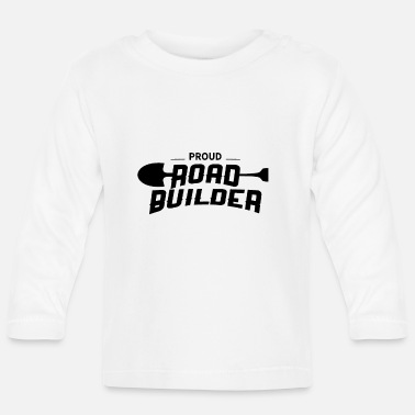 Road Construction Road construction - Baby Longsleeve Shirt