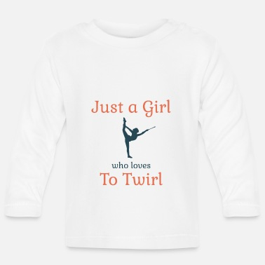 Bar Sports Baton Twirling Dancing Gymnast Gift - Baby Longsleeve Shirt