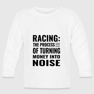 Our Block Funny Racing Turning Money to Noise Track Car Block - Baby Long Sleeve T-Shirt