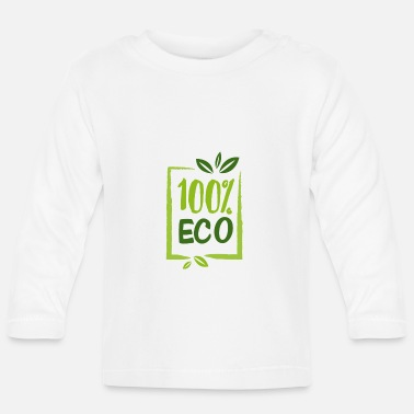 Eco 100% ECO - 100% eco - Baby Long Sleeve T-Shirt
