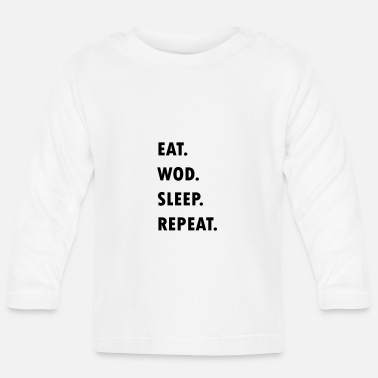 Eat. WOD. Sleep. Repeat. - Maglietta maniche lunghe neonato