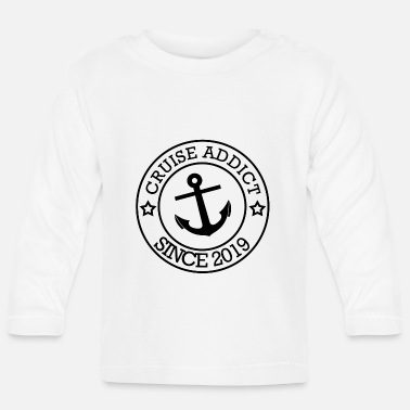 Cruise Cruise Addict Since....2019 - Baby Longsleeve Shirt