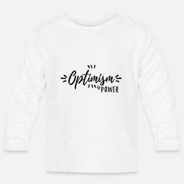 Optimism optimism - Baby Longsleeve Shirt