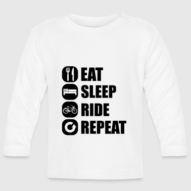eat_sleep_ride_repeat_1_1f - Baby Long Sleeve T-Shirt