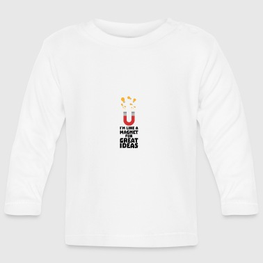 Great idea magnet Sy9a3 - Baby Long Sleeve T-Shirt