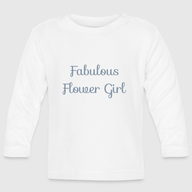 Flower Girl - Baby Long Sleeve T-Shirt