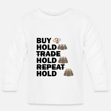 Hold'em Buy, Hold, Hold, Hold Bitcoin - Baby Langarmshirt