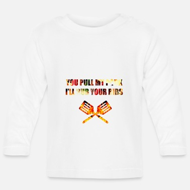 Speck you pull my pork i rub your ribs - Baby Langarmshirt
