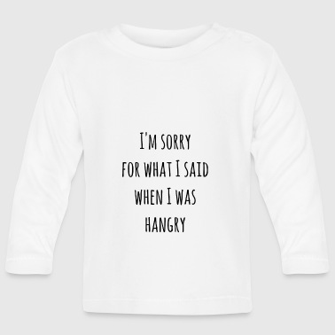 HUNGER HUNGER HUNGER - Baby Long Sleeve T-Shirt