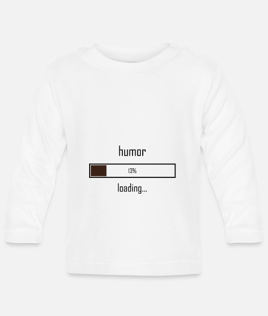 Loading Bar Baby Long-Sleeved Shirts - Humor is loading - Baby Longsleeve Shirt white