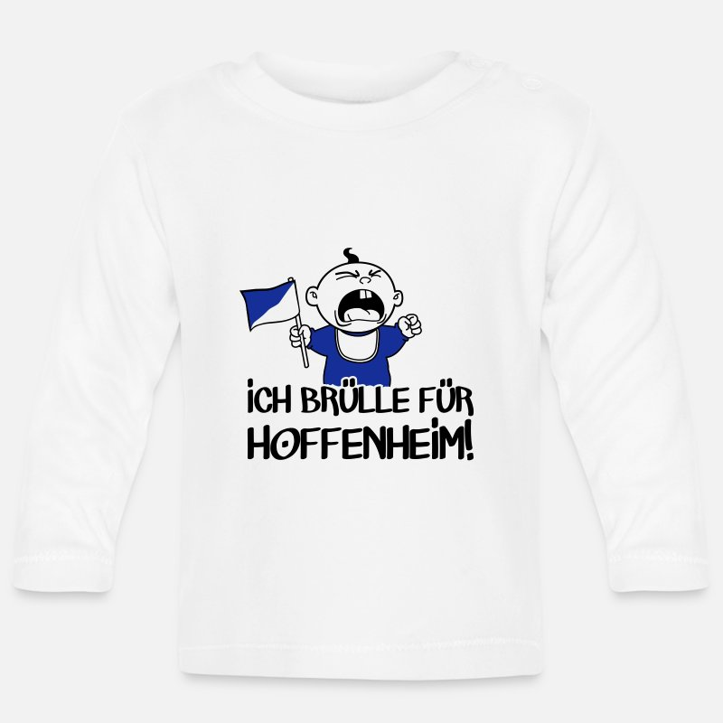 European Champion Baby Clothing - I yell for Hoffenheim. -Football T-shirt - Baby Longsleeve Shirt white